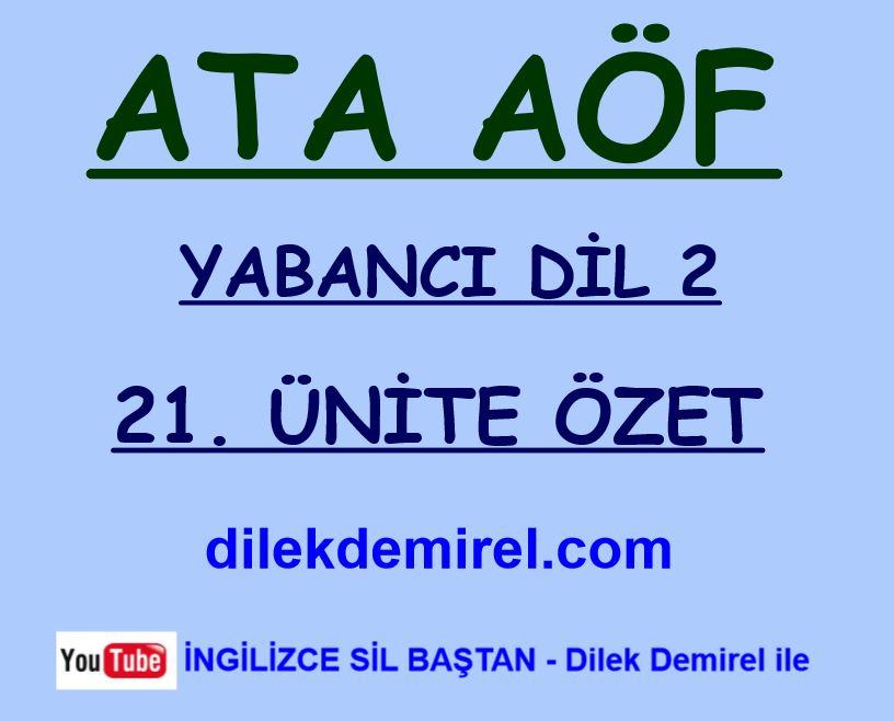 ata aof ingilizce 2 21 unite ozet pdf